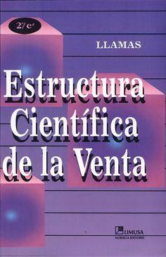 Estructura científica de la venta: técnicas profesionales de ventas - José María Llamas - Google Libros  prospectacion de ventas