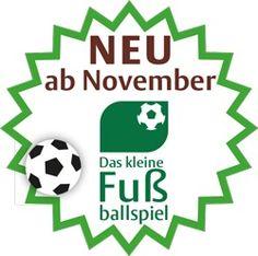 Trainieren wie die Profis! Das kleine Fußballspiel  Ab November 2014