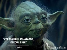 """Cel mai bun invatator, esecul este"" -Yoda #starwars #yoda #lastjedi #ultimuljedi #citate #oameni #motivatie #invataturi"