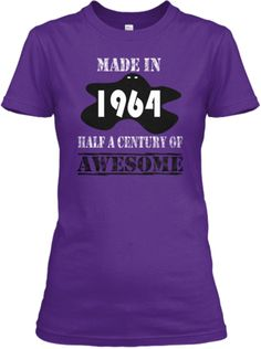 Half a century of awesome! http://teespring.com/1964-01-DnA