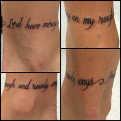 "My most recent tattoo! An anklet of lyrics from the song Down In The Valley by The Head And The Heart. Reads ""Lord have mercy on my rough and rowdy ways"" from the back right side of my ankle all the way around to the back left side, when looking at my ankle from behind. Love it so much!!! Perfect font, size, and design for an anklet."