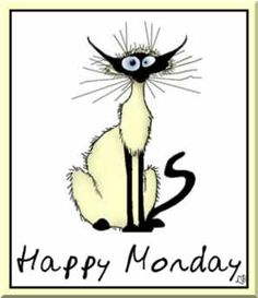 Happy Monday Graphics | Hope U had a good weekend.Mine was OK.Rained most of the time.Have to ...