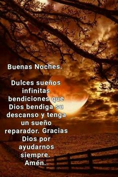 Buenas noches Good Night Blessings, Motivational Phrases, Good Night Quotes, God Loves You, Gods Love, My Best Friend, Good Morning, Celestial, Thoughts