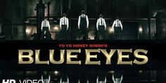 Honey SIngh New ALbum Blue Eyes see more at http://news.maddyzone.com/world/blue-eyes-song-lyrics-full-hd-video-honey-singh-latest-album-2013