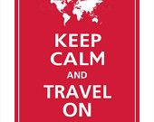 World Map Keep Calm and TRAVEL ON Poster 13x19 by PosterPop. $16.95 USD, via Etsy.