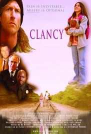 Clancy (2009) - IMDb A pure heart can change lives.