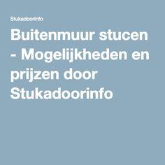 Buitenmuur stucen - Mogelijkheden en prijzen door Stukadoorinfo