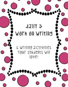 Daily 5 Work on Writing