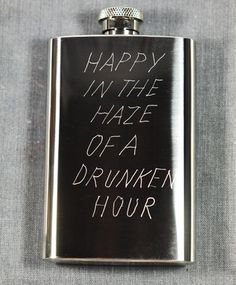 In God We Trust Happy In The Haze of a Drunken Hour Flask ($50-100) - Svpply