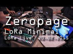 Zeropage - LoRa Minimal 1 - Live Performance Live Acid Synth Jam » Synthtopia