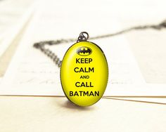 Keep Calm and Call Batman Necklace, Batman Pendant, Quote Charm, Keep Calm Jewelry N107 on Etsy, $10.00