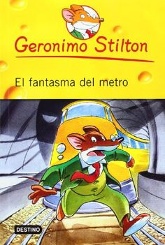 El Fantasma del Metro # 12 (Geronimo Stilton) (Spanish Edition) by Geronimo Stilton http://smile.amazon.com/dp/6070706706/ref=cm_sw_r_pi_dp_wCnfvb0JD9W2J