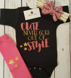 Check out this item in my Etsy shop https://www.etsy.com/listing/516734147/baby-girl-clothes-cute-never-goes-out-of