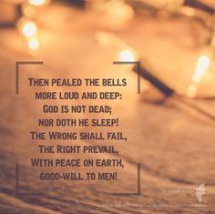 Heard the Bells on Christmas Day  #inspiration #verse #bible #words #lyrics