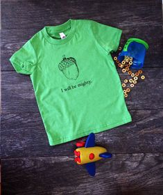 I Will Be Mighty Acorn - Woodland Screen Print Toddler Kids Tee - Grass Green - Birthday Get Well Gift
