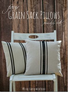 Faux grain sack pillows made with fabric paint and drop cloths. Easy and cheap DIY idea!