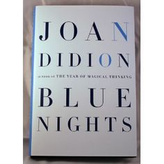 Joan didion can write. Memoir about the loss of her adult daughter.