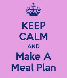 www.alysonhorcher.com, alysonhorcher@gmail.com, Never miss a monday, I'll start next week, don't let another Monday go by, Monday motivation, Monday fitspiration, meal planning, when I lost all my excuses I found all my results, how to make a meal plan, meal planning made easy, keep calm and make a meal plan