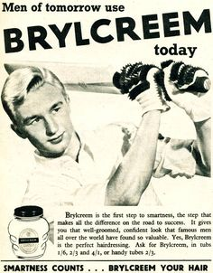 """Vintage Brylcream press ad from1953: """"Smartness Counts...Brylcream Your Hair."""" """"Men of tomorrow use Brylcreem today""""."""