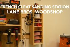#DIY French Cleet Sanding Station #shopproject