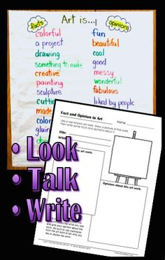 Integrate Language Arts and Art - use art observations to talk about facts and opinions.