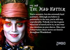 I took Zimbio's Johnny Depp character quiz and I'm The Mad Hatter! Who are you? #ZimbioQuiz