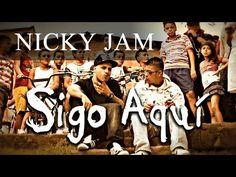 Nicky Jam - Sigo Aquí (VIDEO OFICIAL)