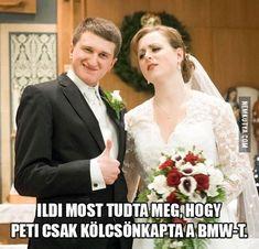 Peti csak kölcsön kapta a BMW-t :) Bmw, Haha, Funny Pictures, Jokes, Wedding, Pictures, Fanny Pics, Valentines Day Weddings, Husky Jokes