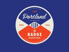 Portland Badgehunting Club | Allan Peters