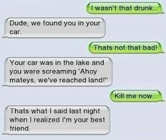 Image result for funny text messages drunk so much you were saying i'm spongebob and started crying because you could not find you pineapple home