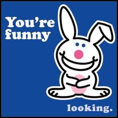 Happy Bunny Quotes | Cheap It's Happy Bunny Badges | Hottest It's Happy Bunny Merch