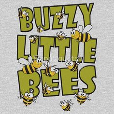 BUZZY LITTLE BEES