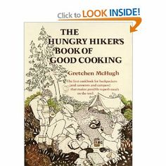 Best ever backpacking/canoeing cookbook.  Sadly out of print but copies still available!