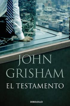 Buy El testamento by John Grisham and Read this Book on Kobo's Free Apps. Discover Kobo's Vast Collection of Ebooks and Audiobooks Today - Over 4 Million Titles! John Grisham Books, Audiobooks, Reading, Costa, Terminal, Jakarta, Multimedia, Thriller, Netflix