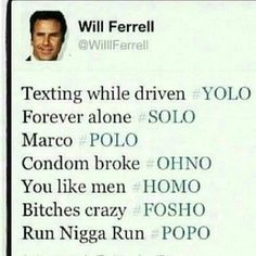 Will farrell #yolo
