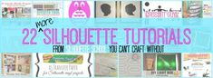 22 Silhouette Tutorial You Can't Afford to Miss (Silhouette School July Wrap Up)