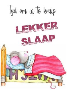 Qoutes, Life Quotes, Goeie Nag, Goeie More, Good Night Sweet Dreams, Afrikaans, Friendship, Messages, Om
