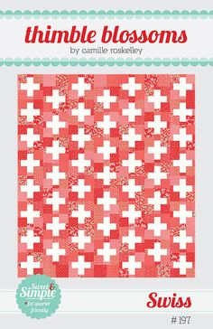 "Swiss Pattern by Camille Roskelley for Thimble Blossoms, measures 56"" x 64"""