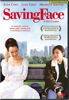 Saving Face... Lesbian romance, mother daughter drama, and 2nd generation ethnic family narrative. One of my favorite films ever!