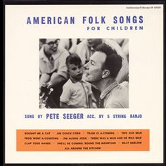 Smithsonian Folkways - American Folk Songs for Children (LP edition) - Pete Seeger - just one of DOZENS of great collections from the Smithsonian!