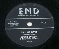 A hit for Lewis Lymon and the Teenchords: Co written by my dad Walt Phillips.