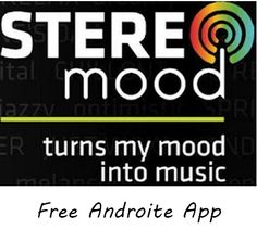 This is a great app that we found on Google Play. It is totally free and let's you choose the music depending on the mood you have at that time. You see a lot of options such as 'Lazy', 'Bored' etc. The music is played depending on the option you choose. Be sure to check out our full review!