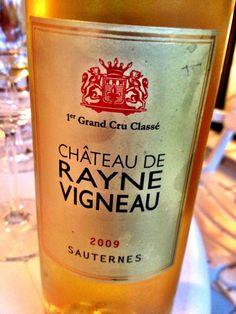 El Alma del Vino.: Château de Rayne Vigneau Sauternes 2009.