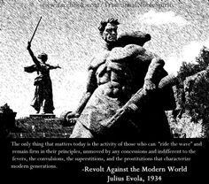 The Doctrine of Awakening United Europe: The Spiritual Prerequisite The occult war On the meaning and context of Zen The Plurality and Duality of Civilizations Great Quotes, Inspirational Quotes, Motivational Quotes, Julius Evola, Wisdom Quotes, Life Quotes, Duality Of Man, Political Ideology, Politics
