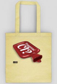 Przygrzać CI? Reusable Tote Bags
