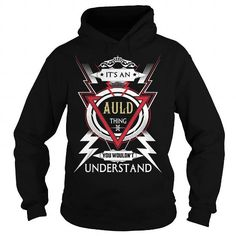 I Love  AULD  Its an AULD Thing You Wouldnt Understand  T Shirt Hoodie Hoodies YearName Birthday T shirts