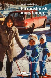 "Rose-Maries litteratur- og filmblogg: Azra & Maria Gilani: ""En muslimsk mors kamp"""
