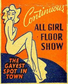 ALL GIRL FLOOR SHOW. To order your business' own branded matchbooks or #matchboxes GoTo: www.GetMatches.com or CALL 800.605.7331 Today!