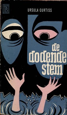 De Dodende Stem (Voice out of Darkness) by Ursula Curtiss. Cover art by Van Oosten 1962