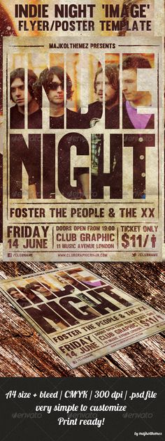 Indie Night Image Flyer/Poster Template  A good way to promote your Indie/Rock/Alternative/Grunge music event.
